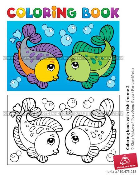 Coloring book with fish theme 2; иллюстрация 10475218, иллюстратор PantherMedia. Фотобанк Лори - Продажа фотографий, иллюстраций