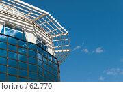 Купить «Офисное здание в стиле хай-тек,южная половина», фото № 62770, снято 21 мая 2007 г. (c) Александр Fanfo / Фотобанк Лори