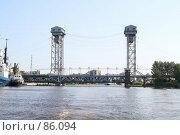 Купить «Мост для прохода судов с большими габаритами», фото № 86094, снято 6 сентября 2007 г. (c) Parmenov Pavel / Фотобанк Лори