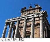 Купить «Римский форум. Храм Антонина и Фаустины», фото № 194182, снято 20 мая 2007 г. (c) Маргарита Лир / Фотобанк Лори