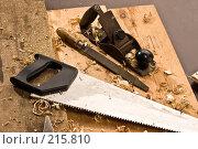 Инструменты плотника. Стоковое фото, фотограф Кравецкий Геннадий / Фотобанк Лори