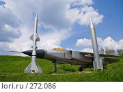 Купить «Ракеты и самолёт на фоне неба в Аксайском военно-историческом музее», фото № 272086, снято 1 мая 2008 г. (c) Борис Панасюк / Фотобанк Лори