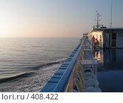 Купить «Вид с верхней палубы теплохода в море», фото № 408422, снято 5 августа 2006 г. (c) Михаил Мозжухин / Фотобанк Лори