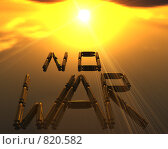 """Купить «Надпись """"Нет войне!"""" из пуль», иллюстрация № 820582 (c) Alperium / Фотобанк Лори"""