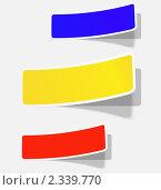 Три реалистичные красочные наклейки для вашего текста. Стоковая иллюстрация, иллюстратор Андрей Кидинов / Фотобанк Лори
