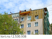 Купить «Ремонт старого панельного дома», фото № 2530938, снято 13 мая 2011 г. (c) Galina Barbieri / Фотобанк Лори