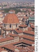 Церковь Сан Лоренцо и Капеллы Медичи, Флоренция (2011 год). Стоковое фото, фотограф Сергей Алямовский / Фотобанк Лори