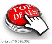 Купить «top deals red button and pointer hand», фото № 10596302, снято 18 июня 2018 г. (c) PantherMedia / Фотобанк Лори
