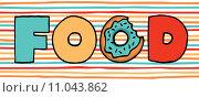 Купить «Colorful donut in food», фото № 11043862, снято 14 декабря 2018 г. (c) PantherMedia / Фотобанк Лори