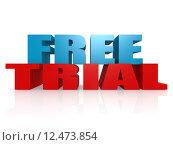 Купить «Free trial», фото № 12473854, снято 25 марта 2019 г. (c) PantherMedia / Фотобанк Лори