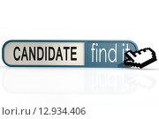 Купить «Candidate word on the blue find it banner», фото № 12934406, снято 15 октября 2019 г. (c) PantherMedia / Фотобанк Лори