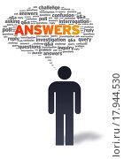 Купить «Answers», фото № 17944530, снято 4 июля 2020 г. (c) easy Fotostock / Фотобанк Лори