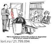 Купить «A business meeting with the emphasis on a chart showing a disgruntled 25 to 64 year old woman wearing a bathrobe. », фото № 21799094, снято 15 октября 2019 г. (c) PantherMedia / Фотобанк Лори