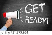 Купить «Get ready megaphone with hand», фото № 21875954, снято 16 июня 2019 г. (c) PantherMedia / Фотобанк Лори