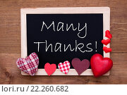 Купить «Blackboard With Textile Hearts, Text Many Thanks», фото № 22260682, снято 21 января 2019 г. (c) PantherMedia / Фотобанк Лори