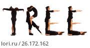 Купить «Black dressed people forming word TREE», фото № 26172162, снято 30 июля 2012 г. (c) Tatjana Romanova / Фотобанк Лори