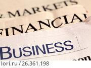 Купить «Стопка газет с новостями бизнеса, маркетинга и финансов», фото № 26361198, снято 15 сентября 2011 г. (c) Александр Гаценко / Фотобанк Лори