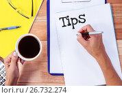 Купить «Tips text written on page with coffee», фото № 26732274, снято 16 октября 2019 г. (c) Wavebreak Media / Фотобанк Лори