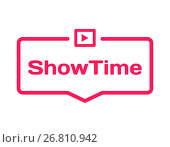 Купить «Showtime template dialog bubble in flat style on white background. Basis with film icon for various word of plot. Stamp for quotes to cards, banners, labels, notes, blog article. Vector», иллюстрация № 26810942 (c) Dmitry Domashenko / Фотобанк Лори