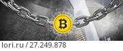 Купить «Chain holding bitcoin graphic icon in city transition», фото № 27249878, снято 17 июля 2018 г. (c) Wavebreak Media / Фотобанк Лори