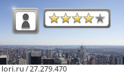 Купить «User profile rating review stars over city», фото № 27279470, снято 13 декабря 2019 г. (c) Wavebreak Media / Фотобанк Лори