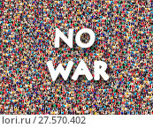 Купить «Crowd of people with inscription No war», фото № 27570402, снято 18 июня 2019 г. (c) easy Fotostock / Фотобанк Лори