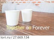Купить «Together forever quote design poster», фото № 27669134, снято 22 мая 2018 г. (c) PantherMedia / Фотобанк Лори
