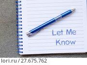 Купить «Let me know write on notebook», фото № 27675762, снято 19 октября 2019 г. (c) PantherMedia / Фотобанк Лори