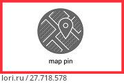 Купить «Pin map vector outline contour», фото № 27718578, снято 20 июля 2018 г. (c) PantherMedia / Фотобанк Лори
