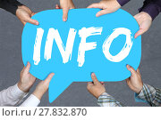 Купить «group people holding info information information information news news concept», фото № 27832870, снято 26 июня 2019 г. (c) PantherMedia / Фотобанк Лори