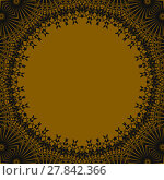 Купить «Abstract geometric seamless background. Round golden copy space framed with dark brown lace pattern, luscious and ornate.», фото № 27842366, снято 22 мая 2018 г. (c) PantherMedia / Фотобанк Лори
