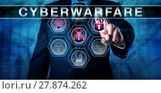 Купить «Cybersecurity Expert Touching CYBERWARFARE», фото № 27874262, снято 18 августа 2018 г. (c) PantherMedia / Фотобанк Лори