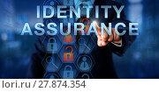 Купить «Administrator Pressing IDENTITY ASSURANCE», фото № 27874354, снято 24 февраля 2018 г. (c) PantherMedia / Фотобанк Лори