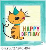 Купить «childish birthday card with funny little cat», фото № 27940494, снято 21 мая 2018 г. (c) PantherMedia / Фотобанк Лори