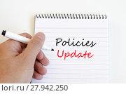 Купить «Policies update text concept», фото № 27942250, снято 20 мая 2019 г. (c) PantherMedia / Фотобанк Лори