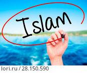 Купить «Man Hand writing Islam with black marker on visual screen», фото № 28150590, снято 22 июля 2018 г. (c) easy Fotostock / Фотобанк Лори