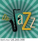 Купить «International Jazz Day. Pop at style green, saxophone», иллюстрация № 28260398 (c) Юлия Фаранчук / Фотобанк Лори