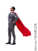 Купить «Super hero businessman isolated on white background», фото № 29049278, снято 28 июля 2017 г. (c) Elnur / Фотобанк Лори