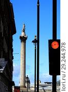 Купить «Nelson's Column, lampposts and traffic lights in Whitehall, Westminster, London, England, UK.», фото № 29244978, снято 21 сентября 2018 г. (c) age Fotostock / Фотобанк Лори