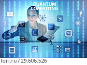 Купить «The businesswoman pressing virtual button in quantum computing concept», фото № 29606526, снято 5 июня 2020 г. (c) Elnur / Фотобанк Лори