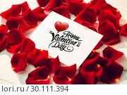 Купить «Composite image of cute valentines message», фото № 30111394, снято 23 января 2015 г. (c) Wavebreak Media / Фотобанк Лори