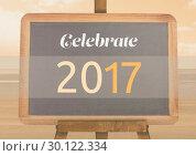 Купить «2017 quote on blackboard against beach background», фото № 30122334, снято 23 ноября 2016 г. (c) Wavebreak Media / Фотобанк Лори