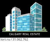 Купить «Calgary Real Estate Apartment Shows Property For Sale Or Rent In Alberta. Investment Agents Or Brokers Symbol 3d Illustration», фото № 31062762, снято 3 января 2014 г. (c) easy Fotostock / Фотобанк Лори