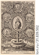 Купить «Five Glorious Mysteries, Antonie Wierix (II), Hieronymus Wierix, 1605 - 1619», фото № 31839502, снято 20 марта 2013 г. (c) age Fotostock / Фотобанк Лори