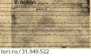Купить «Written constitution of the United States 4k», видеоролик № 31949522, снято 24 мая 2019 г. (c) Wavebreak Media / Фотобанк Лори