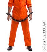 Купить «The prisoner with his hands chained isolated on white background», фото № 32333394, снято 18 августа 2017 г. (c) Elnur / Фотобанк Лори