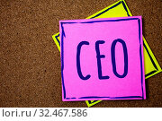 Conceptual hand writing showing Ceo. Business photo text Chief Executive Officer Head Boss Chairperson Chairman Controller Wicker background message communicate intentions feelings thoughts. Стоковое фото, фотограф Zoonar.com/Artur Szczybylo / easy Fotostock / Фотобанк Лори