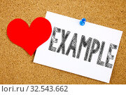 Купить «Conceptual hand writing text caption inspiration showing Example concept for Instance Illustration Paradigm For Instance and Love written on sticky note, reminder cork background with space», фото № 32543662, снято 6 июля 2020 г. (c) easy Fotostock / Фотобанк Лори
