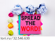 Купить «Writing text showing Spread The Word written on sticky note in office with screw paper balls. Business concept for Announcement Business Marketing Message on white isolated background.», фото № 32546630, снято 28 марта 2020 г. (c) easy Fotostock / Фотобанк Лори