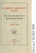 Купить «Florence Bardsley's story : the life and death of a remarkable woman : Field, Eugene, 1850-1895», фото № 32661994, снято 5 июня 2020 г. (c) age Fotostock / Фотобанк Лори